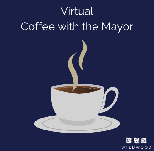 Virtual Coffee with the Mayor